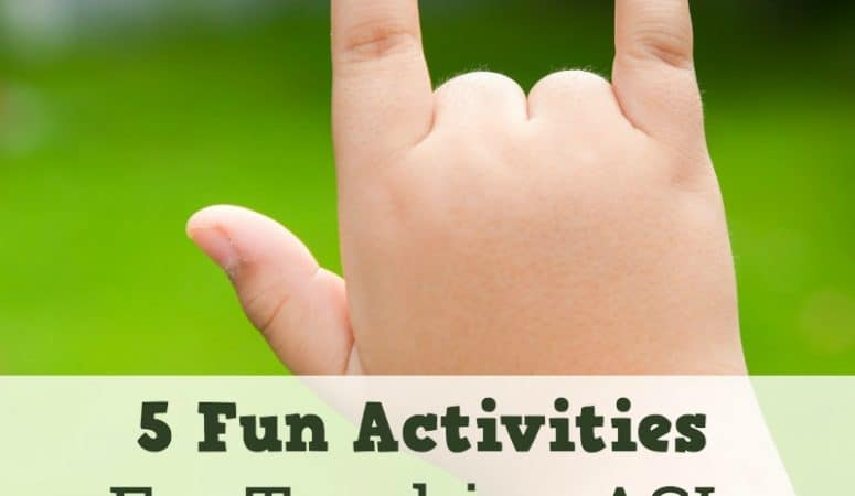 Teaching American Sign Language: 5 Fun Activities