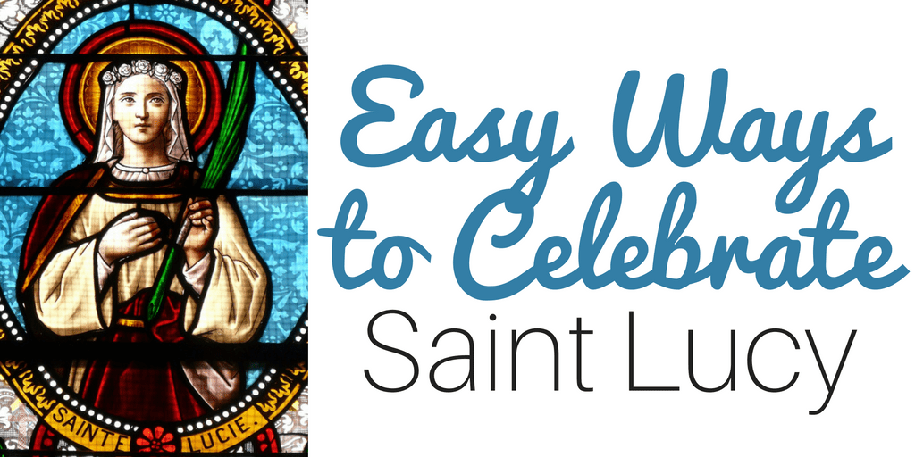 Looking for ideas to help you celebrate Saint Lucy? You'll find crafts, books, recipes, printables and more! Perfect for Catholic families!
