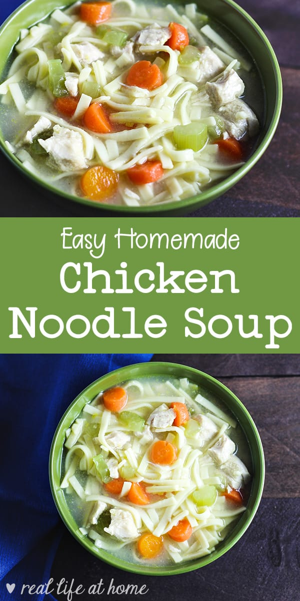Need some chicken noodle soup? Don't open a can! You can make a large amount of homemade chicken noodle soup right in your own kitchen. It's quick and easy! | Real Life at Home
