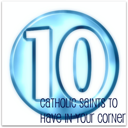 10 catholic saints to have in your corner