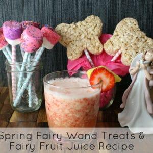 Fairy Wand Treats and Fairy Fruit Juice