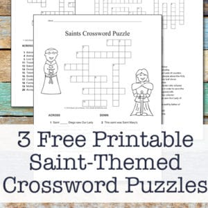 Three Free Printable Catholic Saint Crossword Puzzles