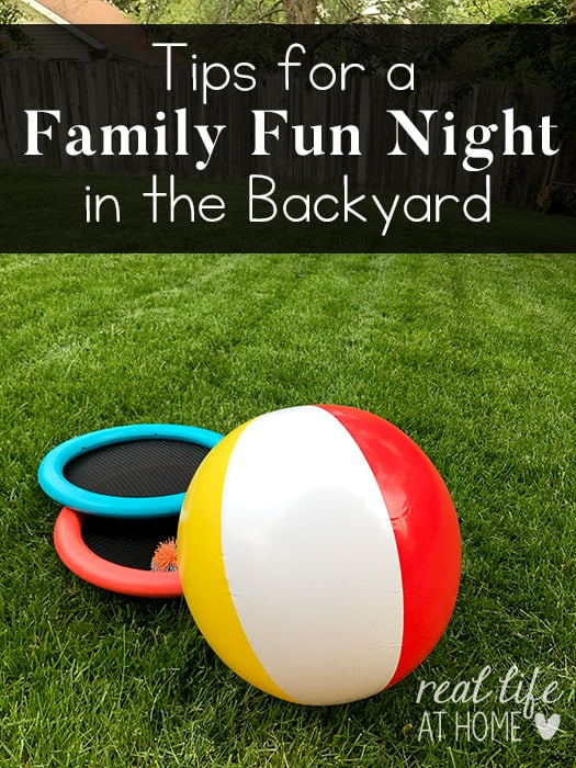 Family fun night doesn't have to be complicated. Why not have your next family game night in your own backyard? Here are some easy tips to make it happen. | Real Life at Home