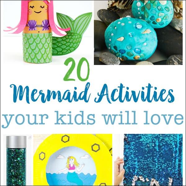 20 Mermaid Activities Your Kids Will Love