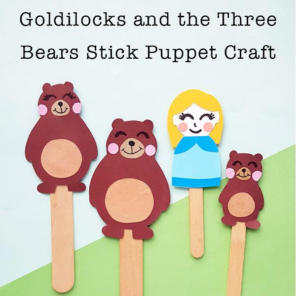 Goldilocks and the Three Bears Stick Puppet Craft